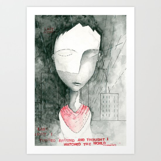 Last night I turned around I thought I saw myself turning... Art Print