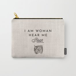 I Am Woman Hear Me Roar Carry-All Pouch