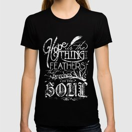 Hope Is The Thing With Feathers T-shirt