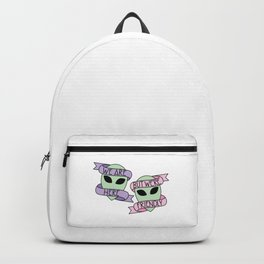 We Are Here, But We're Friendly Backpack