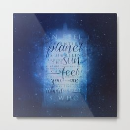 That's who I am | Doctor Who Metal Print