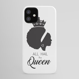African American - All Hail the Queen iPhone Case