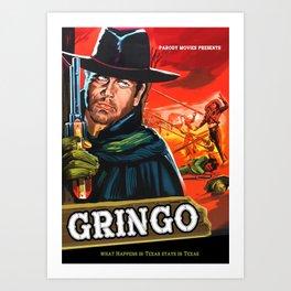 Gringo Art Print