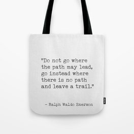 Ralph Waldo Emerson, awesome quote 3. Tote Bag