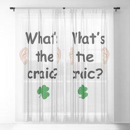 What's the craic? - Irish Slang Sheer Curtain
