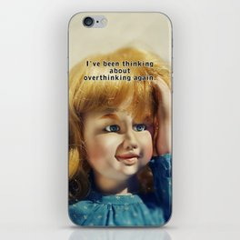 Overthinking iPhone Skin