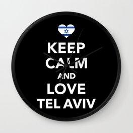 Keep calm and love Tel Aviv Wall Clock