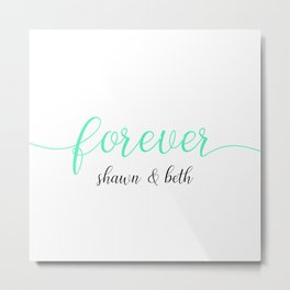 White Mint Forever Shawn and Beth Metal Print