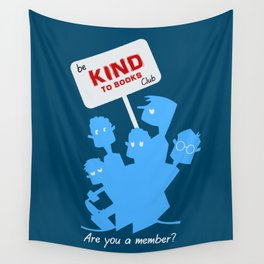 Be kind to books club Wall Tapestry
