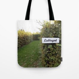 THE MAZE WELCOME  Tote Bag