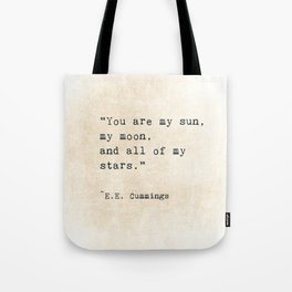 EE Cummings, Sun Moon Stars Quote, Love Tote Bag