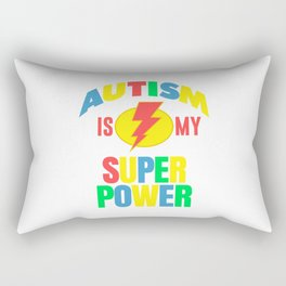 AUTISM IS MY SUPERPOWER Rectangular Pillow