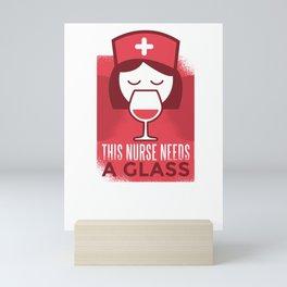 Funny Nurse Drinking Wine design - Great Nurse Gift Mini Art Print