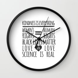 Kindness Is Everything Black Lives Love Is Love Wall Clock