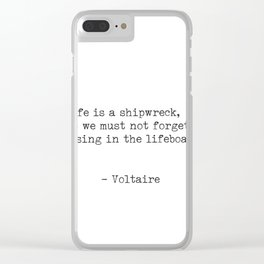 Voltaire quote 6 Clear iPhone Case