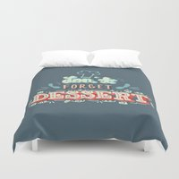 dessert Duvet Covers featuring Don't Forget Dessert by ridiculouslyhappysmiles