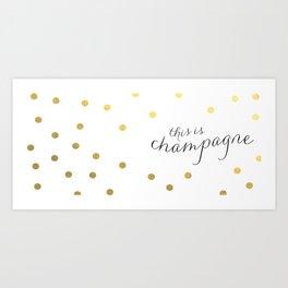 this is champagne mug Art Print