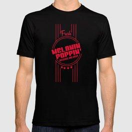 Fresh Melanin Poppin Delicious And Crisp T-Shirt T-shirt