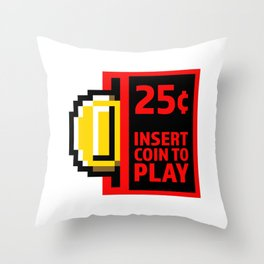 Insert coin to play Throw Pillow