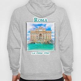 La Dolce Vita - Rome's Trevi Fountain Hoody