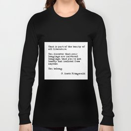 The beauty of all literature - F Scott Fitzgerald Long Sleeve T-shirt