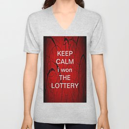 Keep Calm I Won The Lottery - phone cases for 6 - phone cases for 6s plus Unisex V-Neck
