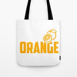 Orange Juice Lover Addicted to Orange Juice Tote Bag