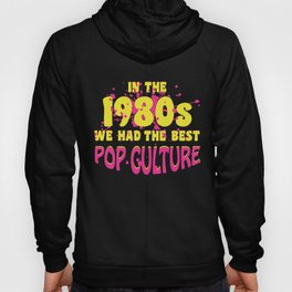 80s Pop Culture Retro Outfit Hoody