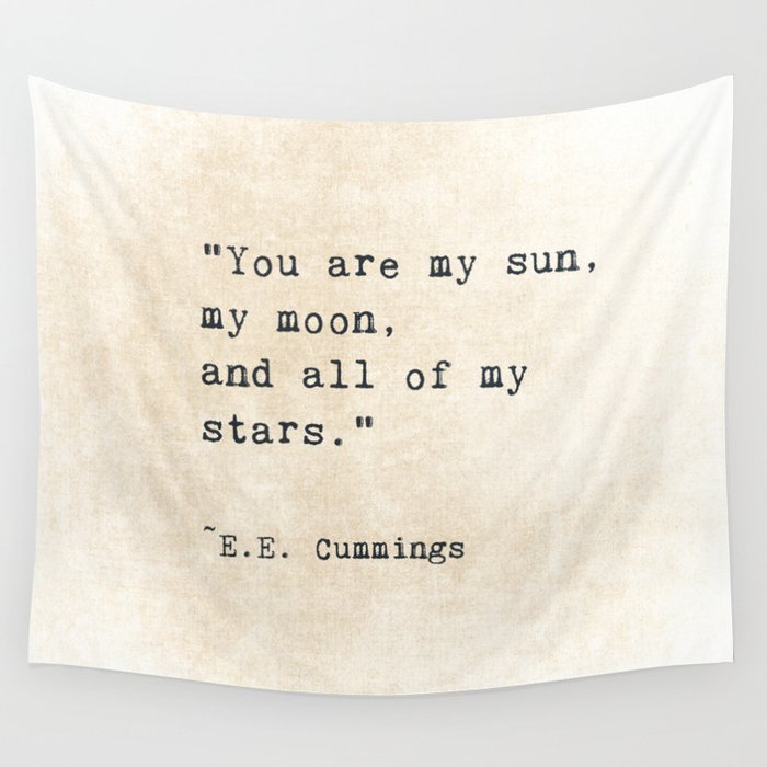 Ee Cummings Sun Moon Stars Quote Love Wall Tapestry By