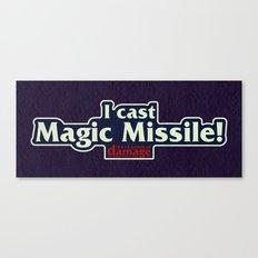 I Cast Magic Missile Canvas Print