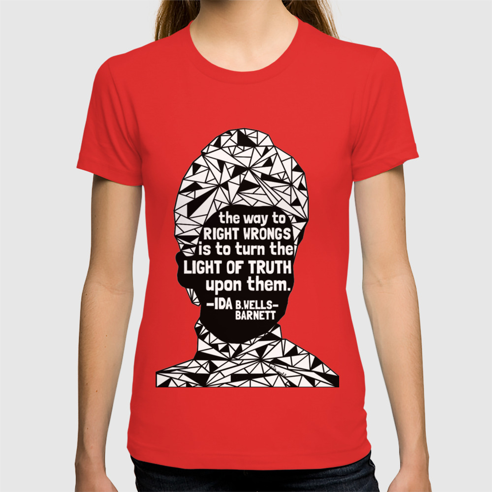 Ida B  Wells-Barnett - Black Lives Matter - Series - Black Voices T-shirt