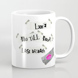 Psychopathic Crush Coffee Mug
