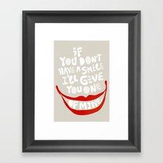 Have a smile! Framed Art Print