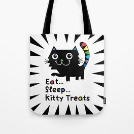 Eat, Sleep, Kitty Treats  Tote Bag