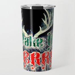 Make It Merry Travel Mug