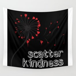 Scatter Kindness Wall Tapestry