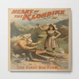 Vintage poster - Heart of the Klondike Metal Print
