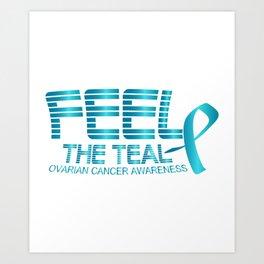 Ovarian Cancer Awareness Art Print