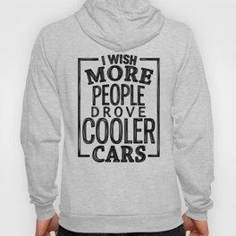 Drive cooler cars Hoody