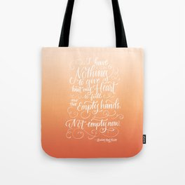 Not Empty Now Tote Bag