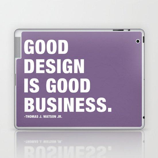 Good Design is Good Business Laptop & iPad Skin