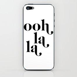 ooh la la iPhone Skin
