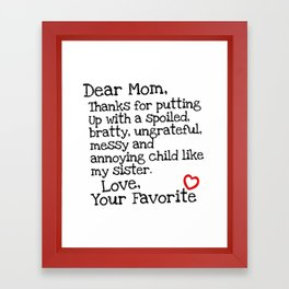 Dear Mom (Sister) Framed Art Print