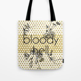 Bloody Dotty Hell Tote Bag