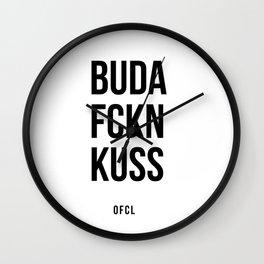 BUDA FCKN KUSS  Wall Clock