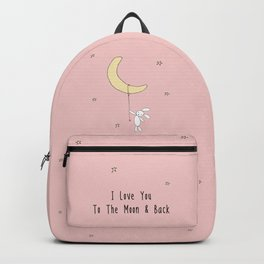 I Love You To The Moon And Back - Pink Backpack