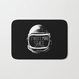 I Need More Space Bath Mat