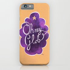 Oh My Beautiful Glob! Slim Case iPhone 6