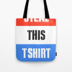 Steal This T Shirt Tote Bag