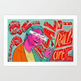 Not Real Art on a Popsicle Stick Art Print